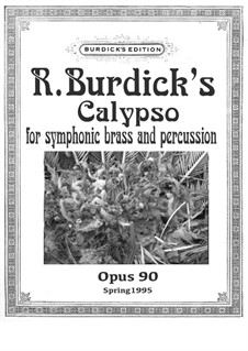 Calypso for Symphonic Brass, Op.90: Calypso for Symphonic Brass by Richard Burdick