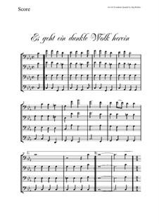 Es geht ein dunkle Wolk herein: For Trombone Quartet by folklore