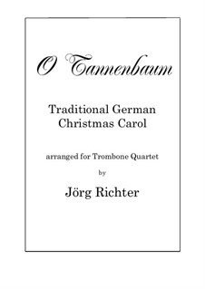 O Christmas Tree (O Tannenbaum): For Trombone Quartet by folklore