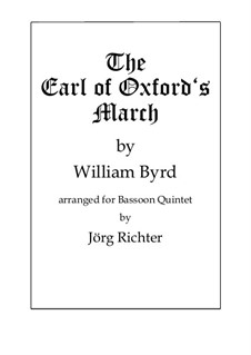 The Earl of Oxford's March: For Bassoon Quintet by William Byrd