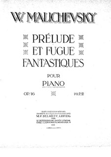 Prelude and  Fugue, Op.16: Prelude and  Fugue by Witold Maliszewski