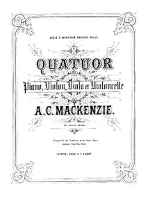 Piano Quartet in E Flat Major, Op.11: Piano Quartet in E Flat Major by Alexander Mackenzie