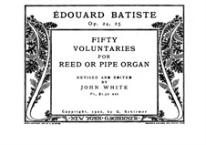 Fifty Pieces for Organ (or Harmonium), Op.24, 25: set completo by Edouard Batiste