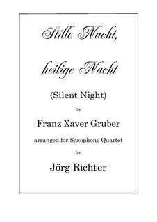 Silent Night (Downloadable): para quarteto de saxofone by Franz Xaver Gruber