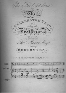 The Bird Let Loose: For three voices and piano by Ludwig van Beethoven