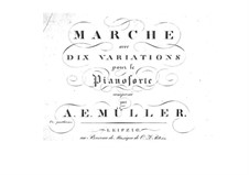 Marsh with Ten Variations: Marsh with Ten Variations by August Eberhard Müller