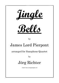 Jingle Bells: para quarteto de saxofone by James Lord Pierpont