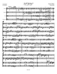 Arab Spring No.4 Strings Quartet: Arab Spring No.4 Strings Quartet by Saeed AlSuri