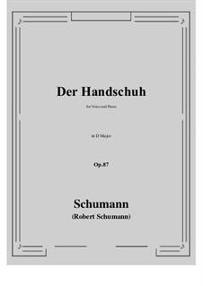 Der Handschuh, Op.87: D maior by Robert Schumann
