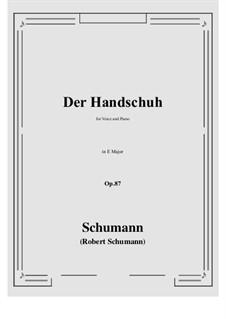 Der Handschuh, Op.87: E Major by Robert Schumann
