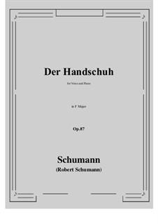 Der Handschuh, Op.87: F Maior by Robert Schumann