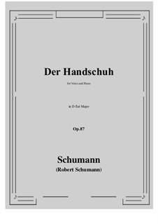 Der Handschuh, Op.87: D flat Major by Robert Schumann