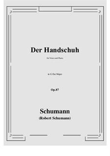 Der Handschuh, Op.87: G flat Major by Robert Schumann