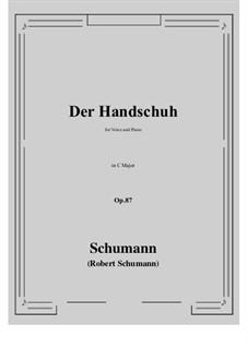 Der Handschuh, Op.87: C maior by Robert Schumann