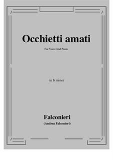 Occhietti amati: B minor by Andrea Falconieri