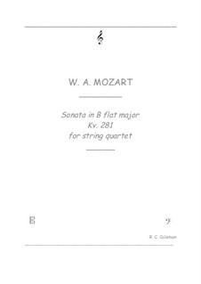 Sonata for Piano No.3 in B Flat Major, K.281: para quartetos de cordas by Wolfgang Amadeus Mozart