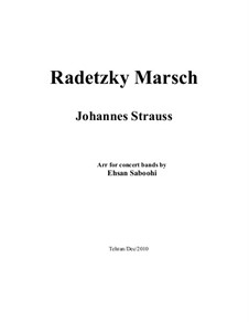 Radetzky March, Op.228: For concert bands by Johann Strauss Sr.