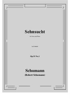 Songs and Romances, Op.51: No.1 Sehnsucht (Longing) d minor by Robert Schumann