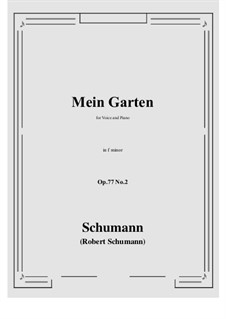 Songs and Romances, Op.77: No.2 Mein Garten (f minor) by Robert Schumann