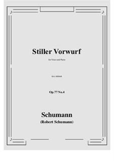 Songs and Romances, Op.77: No.4 Stiller Vorwurf (c minor) by Robert Schumann