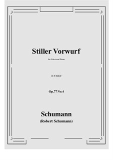 Songs and Romances, Op.77: No.4 Stiller Vorwurf (b minor) by Robert Schumann