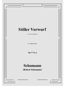 Songs and Romances, Op.77: No.4 Stiller Vorwurf (c sharp minor) by Robert Schumann