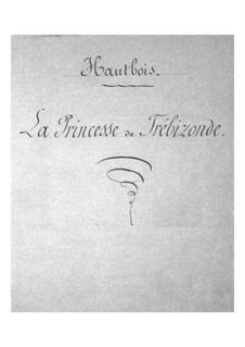 La princesse de Trébizonde: parte Oboe by Jacques Offenbach