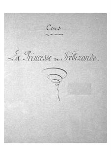 La princesse de Trébizonde: parte trompa by Jacques Offenbach