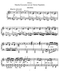 Marche écossaise sur un thème populaire, L.77: partes by Claude Debussy