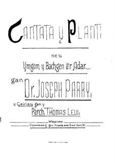 Cantata y Plant: para solistas,coral e piano by Joseph Parry