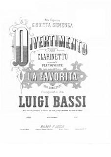 Divertimento on 'La favorita' by G. Donizetti for Clarinet and Piano: Divertimento on 'La favorita' by G. Donizetti for Clarinet and Piano by Luigi Bassi