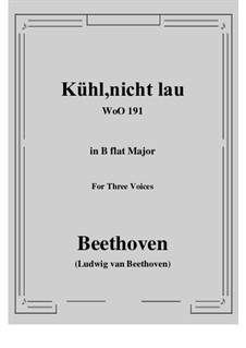 Kühl, nicht lau, WoO 191: Canon for three voice by Ludwig van Beethoven