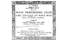 Collection Pieces for Flute (or Recorder, or Violin, or Oboe) and Basso Continuo: Collection Pieces for Flute (or Recorder, or Violin, or Oboe) and Basso Continuo by Anne Danican Philidor