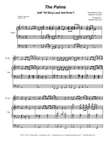 The Palms (with All Glory, Laud and Honor): For Bb-trumpet solo and organ by Jean-Baptiste Faure, Melchior Teschner