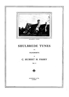 Shulbrede Tunes: Shulbrede Tunes by Charles Hubert Hastings Parry