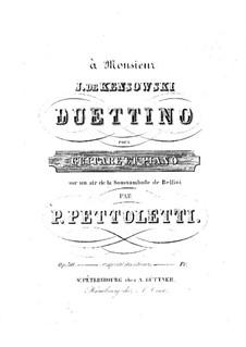 Duettino on Theme from 'La sonnambula' by Bellini for Guitar and Piano, Op.30: Duettino on Theme from 'La sonnambula' by Bellini for Guitar and Piano by Pietro Pettoletti