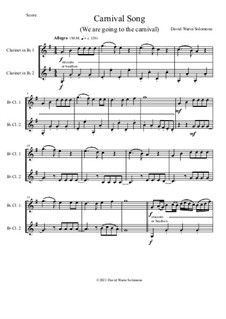 Carnival Song (We are going to the Carnival): For 2 clarinets by David W Solomons