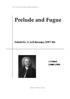 Prelude and Fugue No.21 in B Flat Major, BWV 866: Prelude by Johann Sebastian Bach