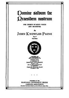 Domine salvum fac Praesidem nostrum, Op.8: Domine salvum fac Praesidem nostrum by John Knowles Paine