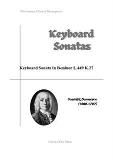 Sonata No.449 in B Minor, K.27 L.449 P.83: Para Piano by Domenico Scarlatti