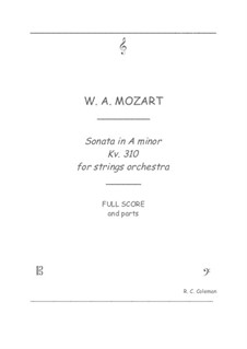 Sonata for Piano No.8 in A Minor, K.310: Strings orchestra transcription by Wolfgang Amadeus Mozart