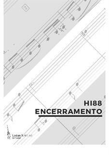 Hi 88 - Encerramento, Op.19: Hi 88 - Encerramento by Lucas Narciso