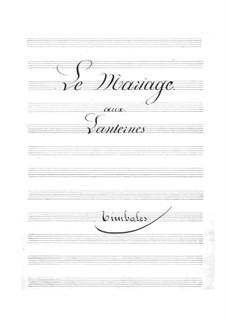 Le mariage aux lanternes (The Wedding by Lantern-Light): Peça para Timpano by Jacques Offenbach