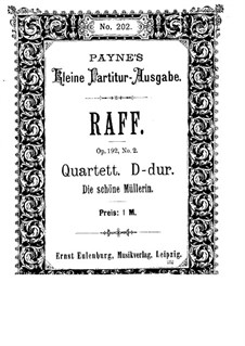 String Quartet No.7 in D Major 'The Maid of the Mill', Op.192 No.2: Partitura completa by Joseph Joachim Raff