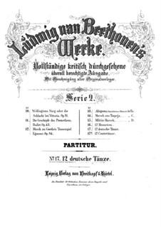 Twelve German Dances, WoO 8: Partitura completa by Ludwig van Beethoven