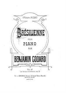 Pieces for Orchestra, Op.51: Brésilienne for piano by Benjamin Godard