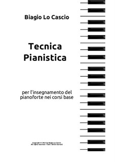 Tecnica Pianistica: Tecnica Pianistica by Biagio Lo Cascio
