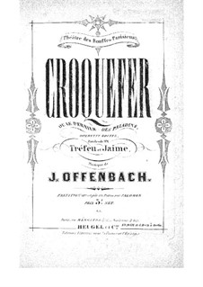 Croquefer: Partitura Piano-vocal by Jacques Offenbach
