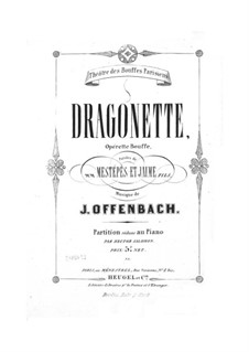 Dragonette: Partitura Piano-vocal by Jacques Offenbach