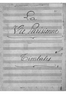 La vie parisienne (Parisian Life): Peça para Timpano by Jacques Offenbach